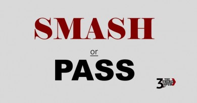 Editorial: Smash or Pass
